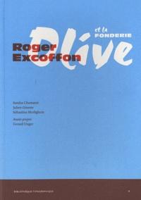 Sandra Chamaret et Julien Gineste - Roger Excoffon et la fonderie Olive.