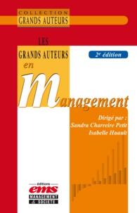 Sandra Charreire Petit et Isabelle Huault - Les grands auteurs en management.