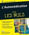 Sandra CHASSELOUP REMOLEUR et Benjamin Planquette - Pour les Nuls Santé / Bien-être / Famille  : L'Automédication Pour les Nuls.