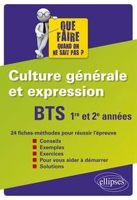 Sandra Cheilan et Sophian Achouri - BTS 1re et 2e années Culture générale et expression - 24 fiches méthodes pour réussir l'épreuve.