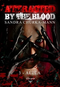 Sandra Churka-Mann - Attracted by the blood - 3 - Altéa - Altéa.