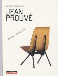 Sandra Dachs et Patricia de Muga - Jean Prouvé - Objets et mobilier.
