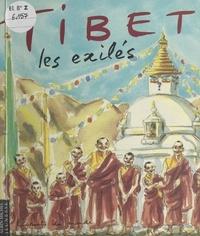 Sandra Davidson et Elsie de Saint-Chamas - Tibet, les exilés - Un carnet de voyage.