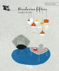Sandra Dufour - Broderies fifties - Motifs à reproduire.