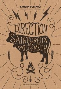 Sandra Dussault - Direction Saint-Creux-des-Meuh-Meuh.