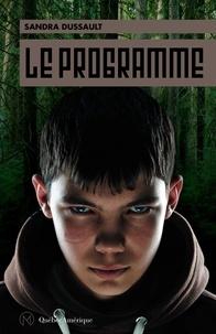 Sandra Dussault - Le Programme.
