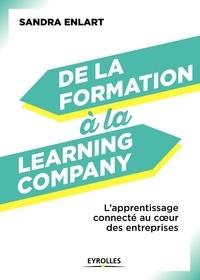 Sandra Enlart - De la formation à la Learning Company - L'apprentissage connecté continu au coeur des entreprises.