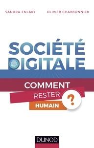 Sandra Enlart et Olivier Charbonnier - Société digitale - Comment rester humain ?.