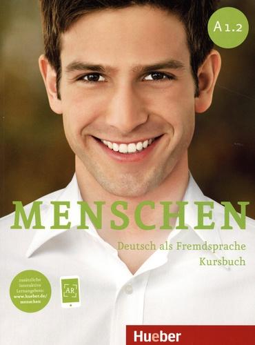 Menschen A1.2. Deutsch als Fremsprache : Kursbuch