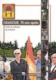 Sandra Gibouin et Eva Léger - Oradour-sur-Glane, 70 ans après.