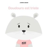 Sandra Giraud - Doudours est triste.
