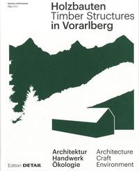 Sandra Hofmeister - Timber Structures in Vorarlberg.