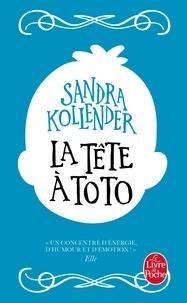 Sandra Kollender - La tête à Toto.