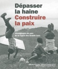 Sandra Korol - Dépasser la haine, construire la paix - Témoignages de paix de la région des Grands Lacs. 1 CD audio