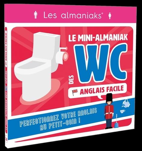 Anglais Facile Le Mini Almaniak Des Wc De Sandra Krief Grand Format Livre Decitre