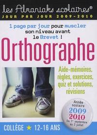 Sandra Krief - Orthographe Année scolaire 2009-2010.