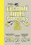 Sandra Laboucarie et Stéphanie Duval - L'égalité filles-garçons pas bête.