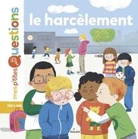 Sandra Laboucarie - Le harcèlement.