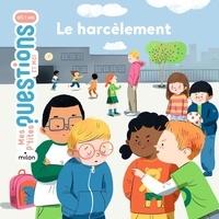 Sandra Laboucarie et Sandra de La Prada - Le harcèlement.