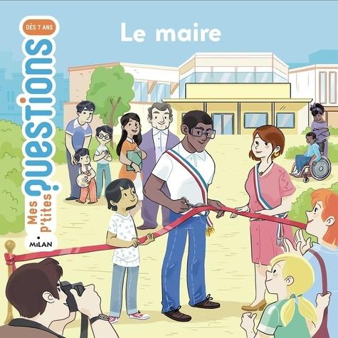 Sandra Laboucarie et Eléonore Della Malva - Le maire.