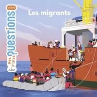 Sandra Laboucarie et Maud Riemann - Les migrants.
