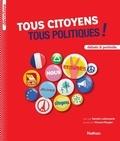Sandra Laboucarie et Vincent Bergier - Tous citoyens tous politiques !.