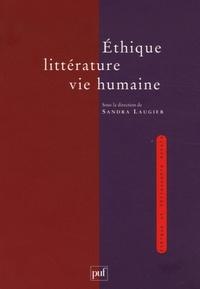 Sandra Laugier - Ethique, littérature, vie humaine.