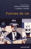 Sandra Laugier - Formes de vie - Du biologique au social.