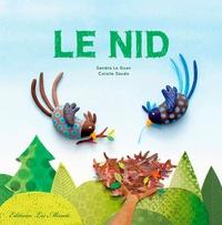 Sandra Le Guen et Coralie Saudo - Le nid.