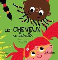 Sandra Le Guen et Marjorie Béal - Les cheveux en bataille.