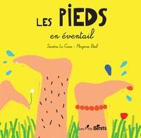 Sandra Le Guen et Marjorie Béal - Les pieds en éventail.