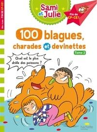 Sandra Lebrun et Thérèse Bonté - 100 blagues, charades et devinettes - Tome 2 Finde CP-CE1.
