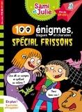 Sandra Lebrun et Thérèse Bonté - 100 énigmes, blagues et charades spécial frissons - Fin de CP-CE1.
