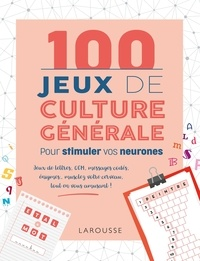 100 Jeux de culture générale - Pour stimuler vos neurones.pdf