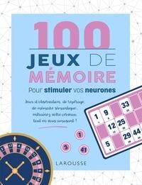 Téléchargement gratuit du livre de coût 100 Jeux de mémoire  - Pour stimuler vos neurones ePub 9782035975751 par Sandra Lebrun, Loïc Audrain