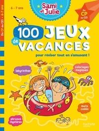 Sandra Lebrun et Thérèse Bonté - 100 jeux de vacances - Du CP au CE1. Avec 1 crayon.