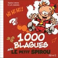 1000 blagues avec le Petit Spirou - Sandra Lebrun | Showmesound.org