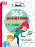 Sandra Lebrun et Loïc Audrain - 365 énigmes pour détectives en herbe.