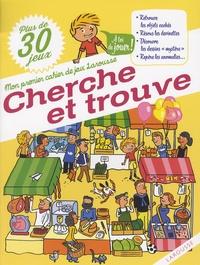 Sandra Lebrun et Laurent Audouin - Cherche et trouve - Plus de 30 jeux.