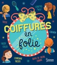 Sandra Lebrun - Coiffures en folie.
