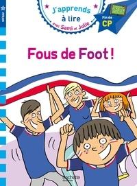 Sandra Lebrun et Loïc Audrain - Fous de foot ! - Fin de CP.