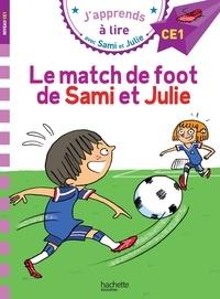 Sandra Lebrun et Loïc Audrain - J'apprends à lire avec Sami et Julie  : Le match de foot de Sami et Julie.