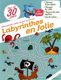 Sandra Lebrun et Maud Liénard - Labyrinthes en folie.