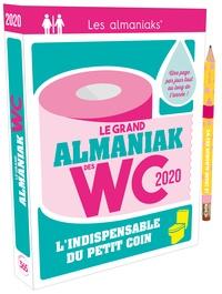 Sandra Lebrun et Loïc Audrain - Le grand Almaniak des WC.