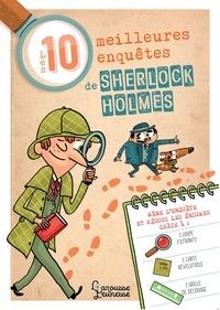 Sandra Lebrun et Loïc Méhée - Les 10 meilleures enquêtes de Sherlock Holmes.