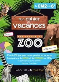 Ibooks téléchargements gratuits Mon cahier de vacances Une saison au zoo du CM2 à la 6e (French Edition) 9782035951489 DJVU PDB MOBI