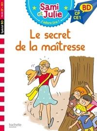 Sandra Lebrun et Loïc Audrain - Sami et Julie, j'adore lire ! BD  : Le secret de la maîtresse.
