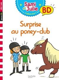 Sandra Lebrun et Loïc Audrain - Sami et Julie, j'adore lire ! BD  : Surprise au poney-club !.