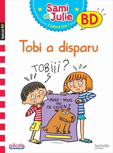 Sandra Lebrun et Loïc Audrain - Sami et Julie, j'adore lire ! BD  : Tobi a disparu.