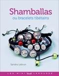 Sandra Lebrun - Shamballas ou bracelets tibétains.